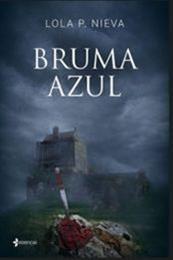 descargar epub Bruma azul – Autor Lola P. Nieva gratis