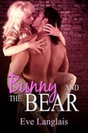 descargar epub Bunny and the Bear – Autor Eve Langlais gratis