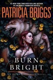 descargar epub Burn Bright – Autor Patricia Briggs