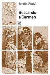 descargar epub Buscando a Carmen – Autor Serafín Fanjul gratis