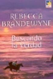 descargar epub Buscando la verdad – Autor Rebecca Brandewyne gratis