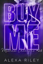 descargar epub Buy me: His first and only – Autor Alexa Riley