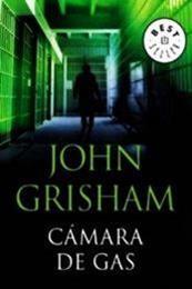 descargar epub Cámara de gas – Autor John Grisham gratis