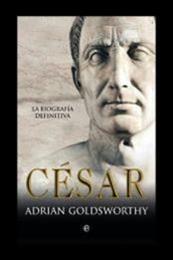 descargar epub César – Autor Adrian Goldsworthy