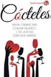 descargar epub Cócteles – Autor Anna Casanovas;Claudia Velasco;José de la Rosa