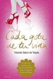 descargar epub Cada gota de tu vida – Autor Yolanda Sáenz de Tejada