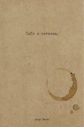 descargar epub Café o cerveza – Autor Jorge Burón
