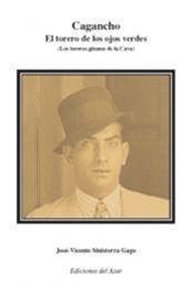 descargar epub Cagancho, el torero de los ojos verdes – Autor José Vicente Sinisterra Gago gratis