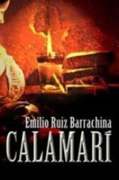 descargar epub Calamarí – Autor Emilio Ruiz Barrachina gratis