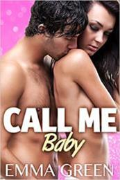 descargar epub Call me Baby 2 – Autor Emma Green