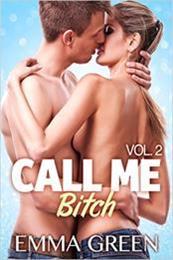 descargar epub Call me Bitch 2 – Autor Emma Green