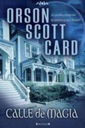 descargar epub Calle de Magia – Autor Orson Scott Card gratis