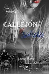 descargar epub Callejón sin salida – Autor Leticia Blanco ;Lucía Brisbane