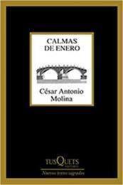descargar epub Calmas de enero – Autor César Antonio Molina