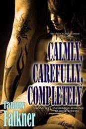 descargar epub Calmly, carefully, completely – Autor Tammy Falkner