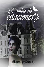 descargar epub Cambio de estaciones – Autor Rosario Martinez gratis
