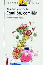 descargar epub Camilón, comilón – Autor Ana María Machado