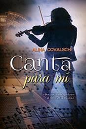 descargar epub Canta para mí – Autor Alina Covalschi gratis
