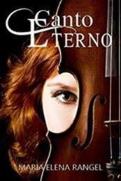 descargar epub Canto eterno – Autor María Elena Rangel gratis