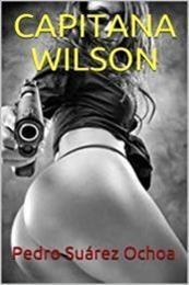 descargar epub Capitana Wilson – Autor Pedro Suárez Ochoa