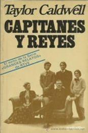 descargar epub Capitanes y Reyes – Autor Taylor Caldwell gratis