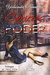 descargar epub Caricias del poder – Autor Yolanda Revuelta gratis