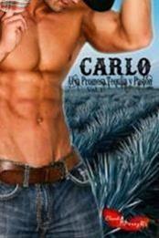 descargar epub Carlo Una promesa,tequila y pasión I – Autor Claudia A. Pérez R.