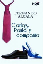 descargar epub Carlos, Paula y compañía – Autor Fernando Alcalá gratis