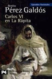 descargar epub Carlos VI en La Rápita – Autor Benito Pérez Galdós gratis