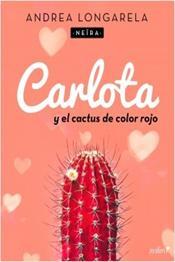 descargar epub Carlota y el cactus de color rojo – Autor Neïra