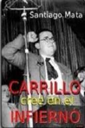 descargar epub Carrillo cree en el infierno – Autor Santiago Mata gratis