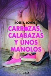 descargar epub Carrozas, calabazas y unos manolos – Autor Rose B. Loren