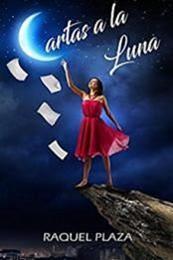 descargar epub Cartas a la luna – Autor Raquel Plaza