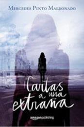 descargar epub Cartas a una extraña – Autor Mercedes Pinto Maldonado