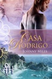 descargar epub Casa Rodrigo – Autor Johnny Miles