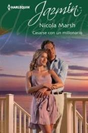 descargar epub Casarse con un millonario – Autor Nicola Marsh gratis