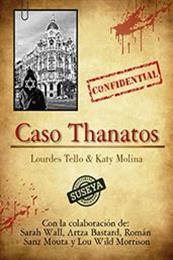 descargar epub Caso Thanatos – Autor Katy Molina;Lourdes Tello gratis