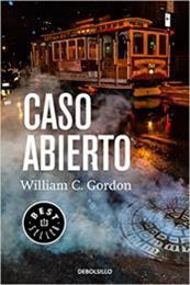descargar epub Caso abierto – Autor William C. Gordon