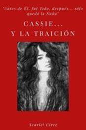 descargar epub Cassie… Y la traición – Autor Scarlet Circe