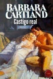 descargar epub Castigo real – Autor Barbara Cartland gratis