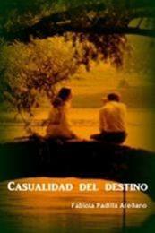 descargar epub Casualidad del destino – Autor Fabiola Arellano