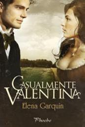 descargar epub Casualmente Valentina – Autor Elena Garquin