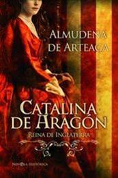 descargar epub Catalina de Aragón – Autor Almudena de Arteaga