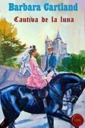 descargar epub Cautiva de la luna – Autor Barbara Cartland