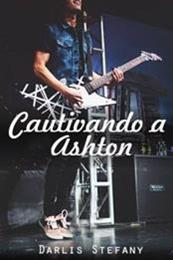 descargar epub Cautivando a Ashton – Autor Darlis Stefany gratis