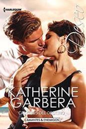 Cautivos del destino – Autor Katherine Garbera gratis