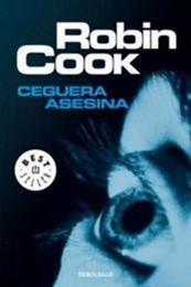 descargar epub Ceguera Asesina – Autor Robin Cook