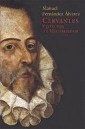 descargar epub Cervantes visto por un historiador – Autor Manuel Fernández Álvarez gratis