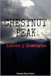 descargar epub Chestnut Peak: Luces y sombras – Autor Clarissa Mary Prince