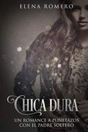 descargar epub Chica dura – Autor Elena Romero gratis